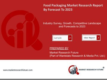 Food Packaging Market Research Report - Forecast to 2023