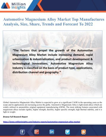 Automotive Magnesium Alloy Market Top Manufactures Analysis, Size, Share, Trends and Forecast To 2022