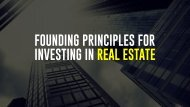 6 Founding Principles For Investing In Real Estate