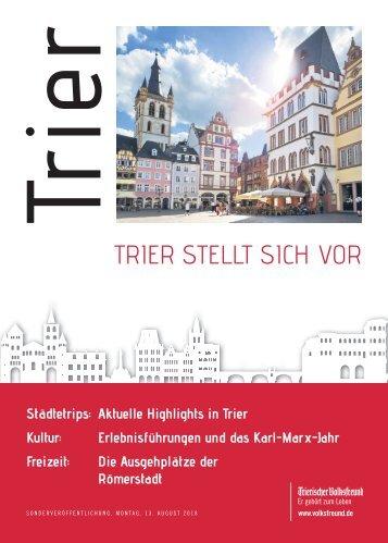 Trier stellt sich vor - Sonderveröffentlichung August 2018