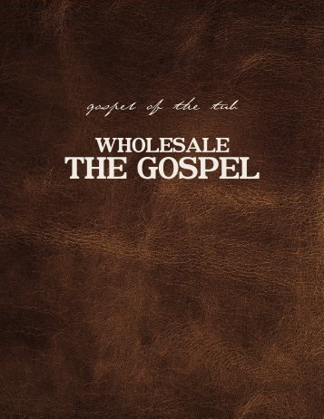 Wholesale The Gospel