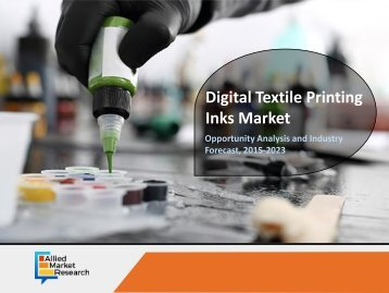 New Business Opportunities in Digital Textile Printing Inks Market