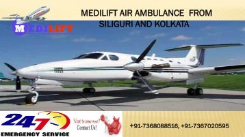 Now Get Cost-Effective Air Ambulance from Siliguri and Kolkata by Medilift