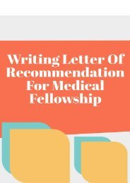 Writing Letter of Recommendation for Medical Fellowship