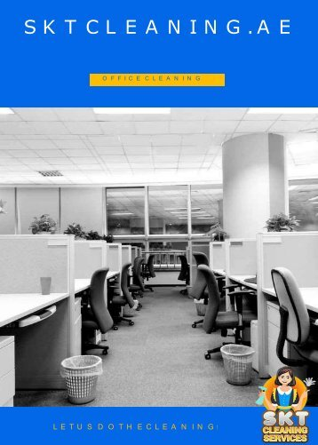 Office Cleaning Services In Dubai | SKT Cleaning