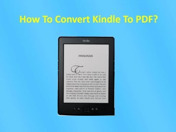 How To Convert Kindle To PDF?