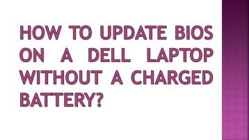 How to update BIOS on a Dell laptop without a charged battery?