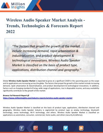 Wireless Audio Speaker Market Outlook 2022: Market Trends, Segmentation, Market Growth And Competitive Landscape