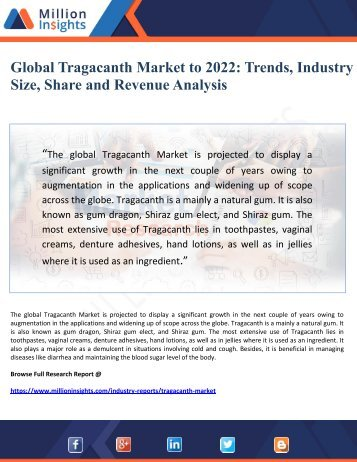 Global Tragacanth Market to 2022- Trends, Industry Size, Share and Revenue Analysis