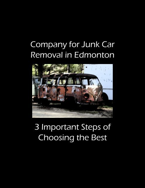 Company for Junk Car Removal in Edmonton - 3 Important Steps of Choosing the Best