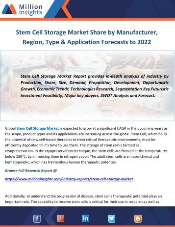 Stem Cell Storage Market Share by Manufacturer, Region, Type & Application Forecasts to 2022