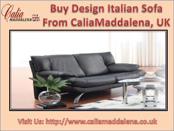 Buy qualitative Design Italian Sofa from Calia Maddalena, UK