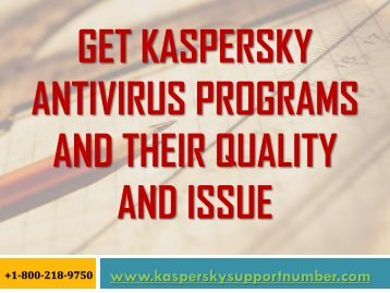 Get Kaspersky Antivirus Programs and Their Quality and Issue