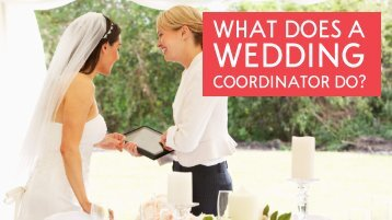 What does a Wedding Coordinator Do