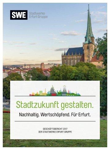Geschaeftsbericht SWE Stadtwerke Erfurt Gruppe 2017