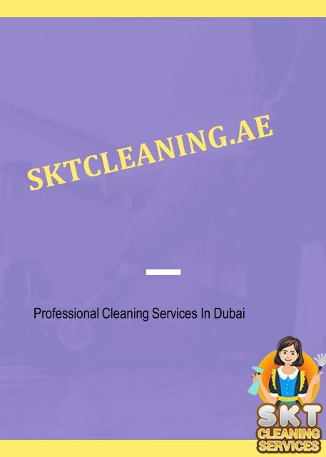 Dubai Cleaning Companies & Eco Friendly Cleaning Services