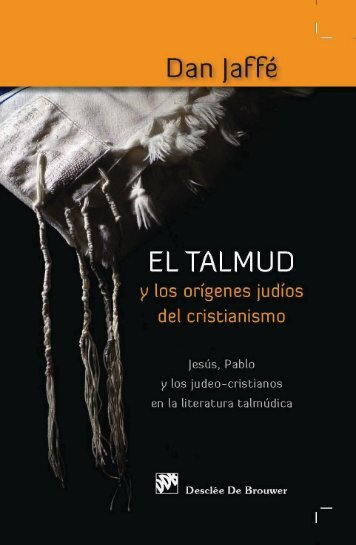 El-talmud-del-cristianismo-jes-jaffe-dan-author