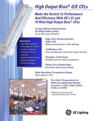 57 and 70 Watt High Output Biax® Q/E CFLs - GE Lighting