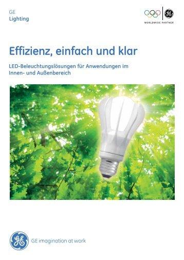 Effizienz, einfach und klar LED-Beleuchtungslösungen ... - GE Lighting