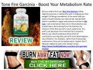 Tone Fire Garcinia - It's A Very Good Fat Burner Supplement