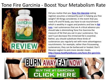 Tone Fire Garcinia - It's A Very Good Fat Burner Supplement
