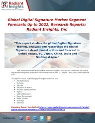 Global Digital Signature Market Segment Forecasts Up to 2022, Research ReportsRadiant Insights, Inc