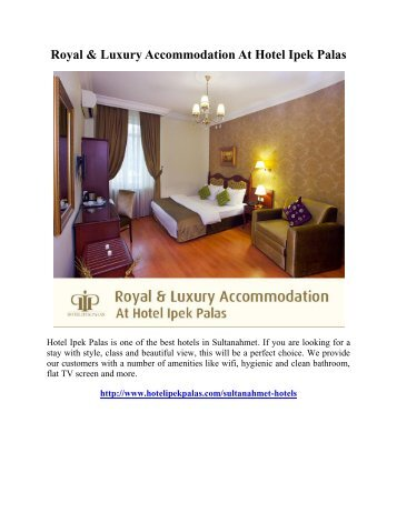 Royal & Luxury Accommodation At Hotel Ipek Palas