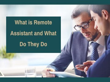 What is Remote Assistant and What Do They Do