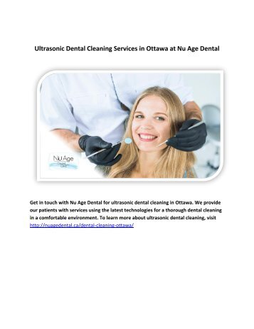 Ultrasonic Dental Cleaning Services in Ottawa at Nu Age Dental.output