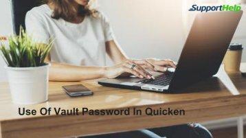 Use Of Vault Password In Quicken