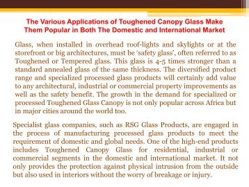 The Various Applications of Toughened Canopy Glass Make Them Popular in Both The Domestic and International Market