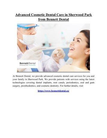Advanced Cosmetic Dental Care in Sherwood Park from Bennett Dental