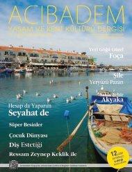 Sayı: 65 ACIBADEM Yaşam ve Kent Kültürü Dergisi