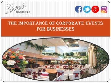 The Importance of Corporate Events for Businesses