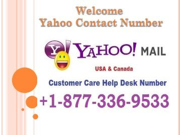 Yahoo Email Support Number USA +1-877-336-9533