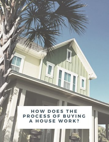 HOW DOES THE PROCESS OF BUYING A HOUSE WORK_