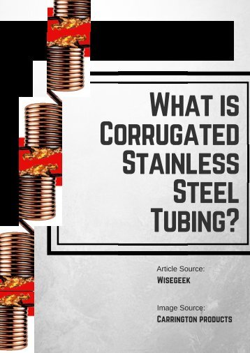What is Corrugated Stainless Steel Tubing