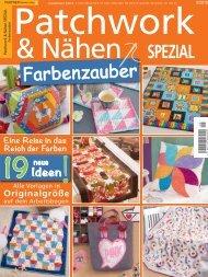 Patchwork & Nähen SPEZIAL Farbenzauber 05/2018