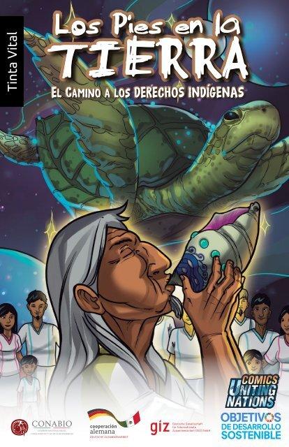 Los Pies en la Tierra: El Camino a los Derechos Indigenas