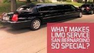 What Makes Limo Service San Bernardino So Special.compressed