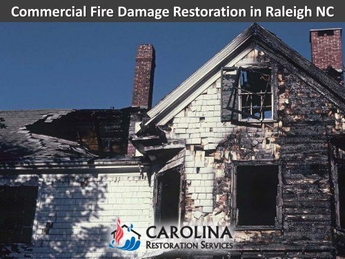 Commercial Fire Damage Restoration in Raleigh NC