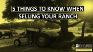 5 Things To Know When Selling Your Ranch