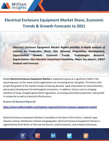 Electrical Enclosure Equipment Market Share, Economic Trends & Growth Forecasts to 2021