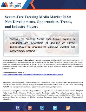 Serum-Free Freezing Media Market Segmented by Material, Type, End-User Industry and Geography – Trends and Forecasts 2022