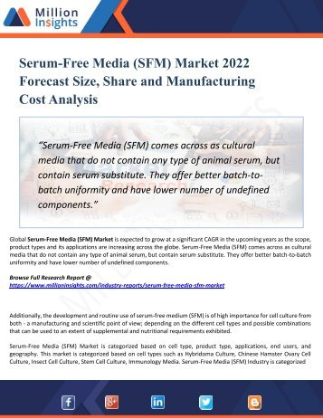 Serum-Free Media (SFM) Market Perspective, Comprehensive Analysis, Size, Share, Growth, Segment, Trends and Forecast 2022