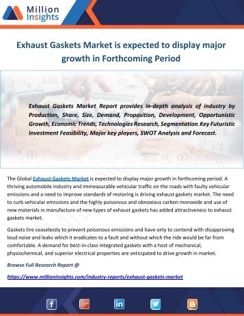Exhaust Gaskets Market is expected to display major growth in Forthcoming Period