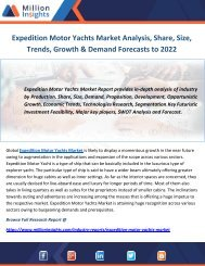 Expedition Motor Yachts Market Analysis, Share, Size, Trends, Growth & Demand Forecasts to 2022