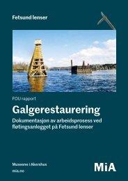 Fetsund lenser: FOU rapport, Galgerestaurering