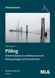 Fetsund lenser: FOU rapport, Påling