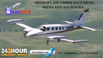 Book Inexpensive Air Ambulance from Patna and Bagdogra by Medilift